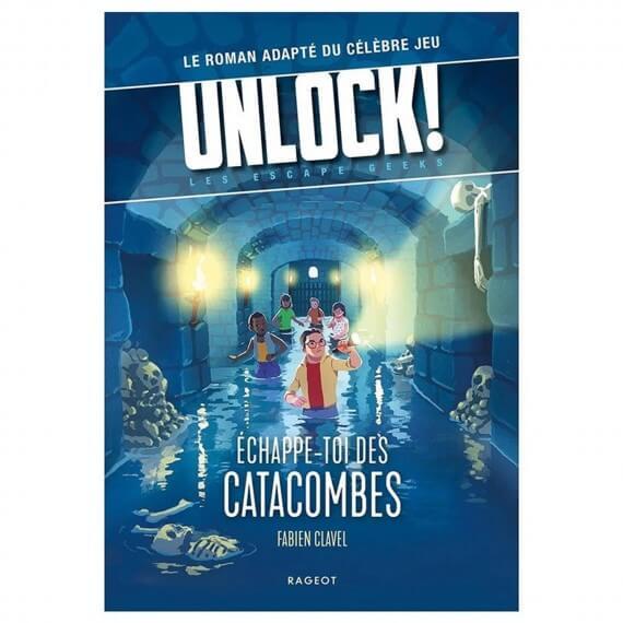 Livre Unlock! Les Escape Geeks - Échappe-toi des Catacombes
